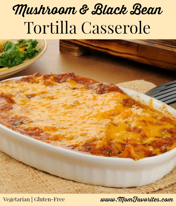 ... to pin this recipe for Mushroom and Black Bean Tortilla Casserole