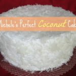 A Southern Staple: Michele's Recipe for Coconut Cake