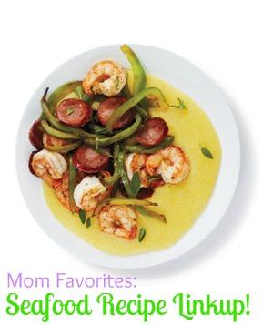 Mom Favorites Linkup: Seafood Recipes