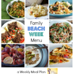 Beach Week! Weekly Meal Plan Collection for Summer Travels
