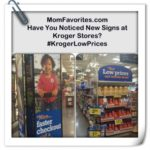 Have you Noticed New Sale Signs at Kroger Stores? #KrogerLowPrices