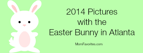 2014 Pictures with the Easter Bunny in Atlanta ~ MomFavorites.com