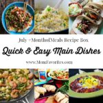 july quick and easy main dishes