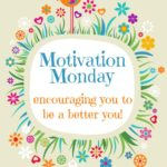 Motivation Monday Linky Party 107