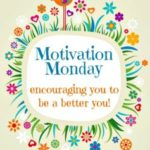 Motivation Monday Linky Party 112