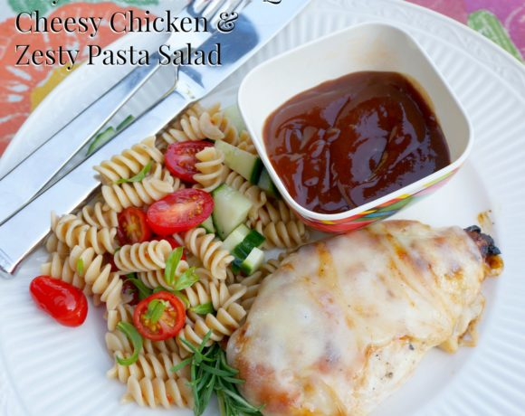 Simple Dinners for Summer – Cheesy BBQ Chicken & Zesty Pasta Salad