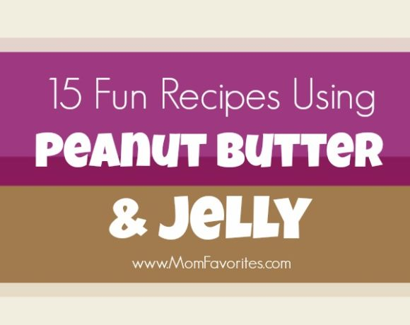 15 Fun Recipes with Peanut Butter and Jelly