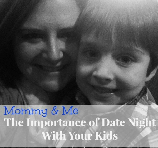 The Importance of Date NIght WIth Your Kids  Guest Post for Mom Favorites