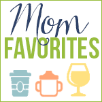 Mom Favorites