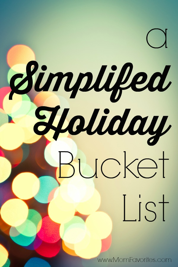Focus on what really matters – spending time with the ones you love – in this simplified Holiday Bucket List for families this Christmas.