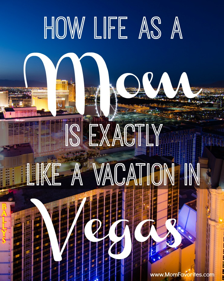 Vacation in Vegas? 10 Reasons Why You May Already be Living the Life. So funny. So true.
