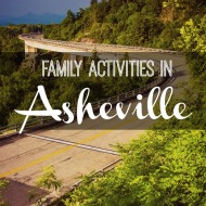 Top 10 Family Activities in Asheville