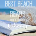 Best Beach Reads for a Summer Getaway