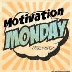 Motivation Monday Linky Party 145