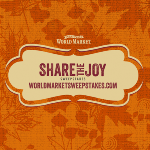 Share the Joy Sweepstakes with World Market