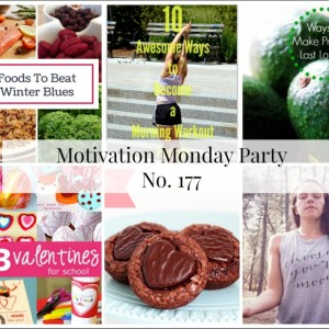 Motivation Monday Linky Party 177
