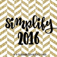 Hey moms! Feeling overwhelmed? Spend more time with your family in the new year by implementing these 5 tips for simplifying in 2016!