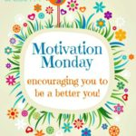 Motivation Monday Linky Party 187