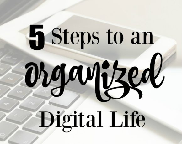 5 Steps to Organizing Your Digital Life + Giveaway