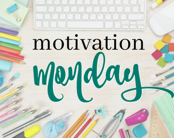 Motivation Monday Linky Party 219