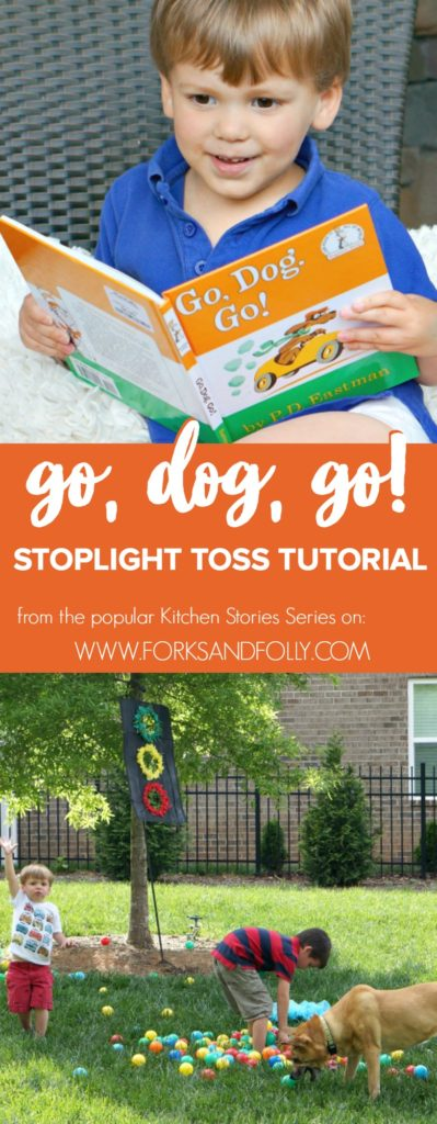 "Love ""Go, Dog, Go!"" as much as our family does? Get the whole family (pups included!) outdoors with this fun Stoplight Toss Tutorial inspired by the book. A fun Kitchen Stories post from Forks and Folly."