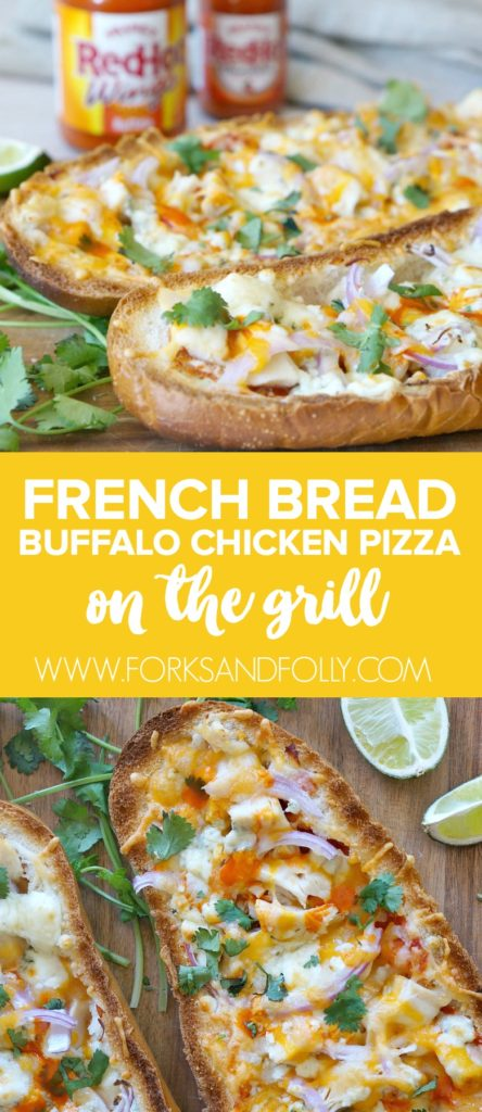 It's time to bring some flavor and heat to your grill this summer! Try this Grilled French Bread Buffalo Chicken Pizza - loaded with chicken, cheesy goodness and Frank's RedHot Buffalo Wing Sauce!