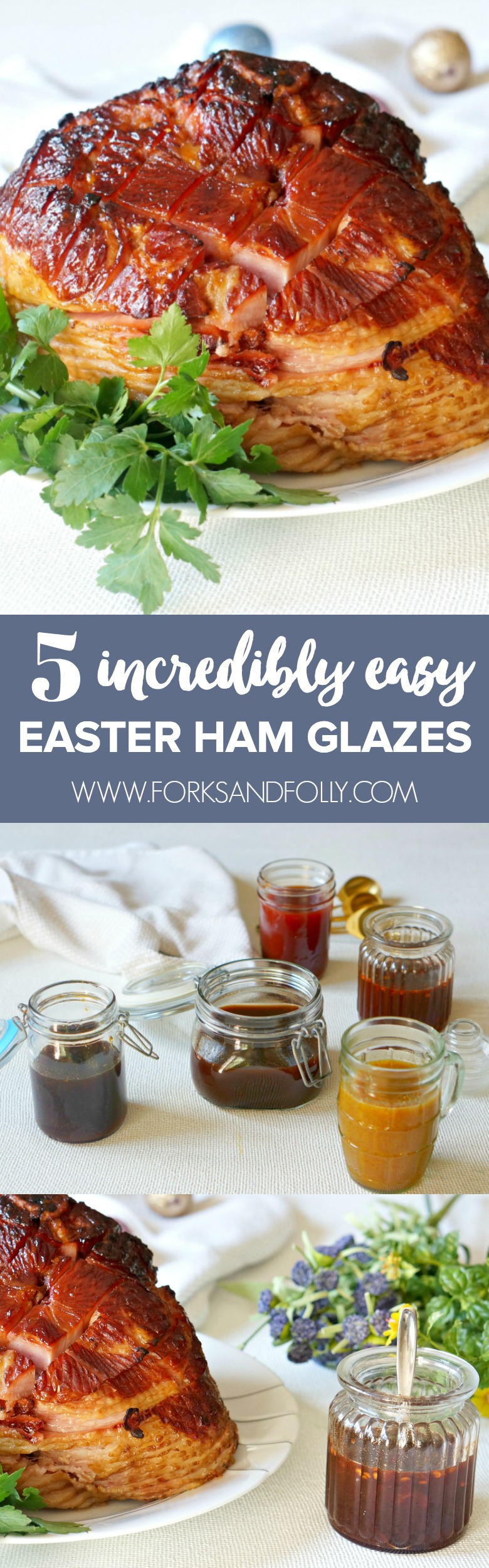 An easy Easter ham recipe gets a gourmet makeover with one of these 5 incredibly easy and super delicious glazes.  Which one will you pick?